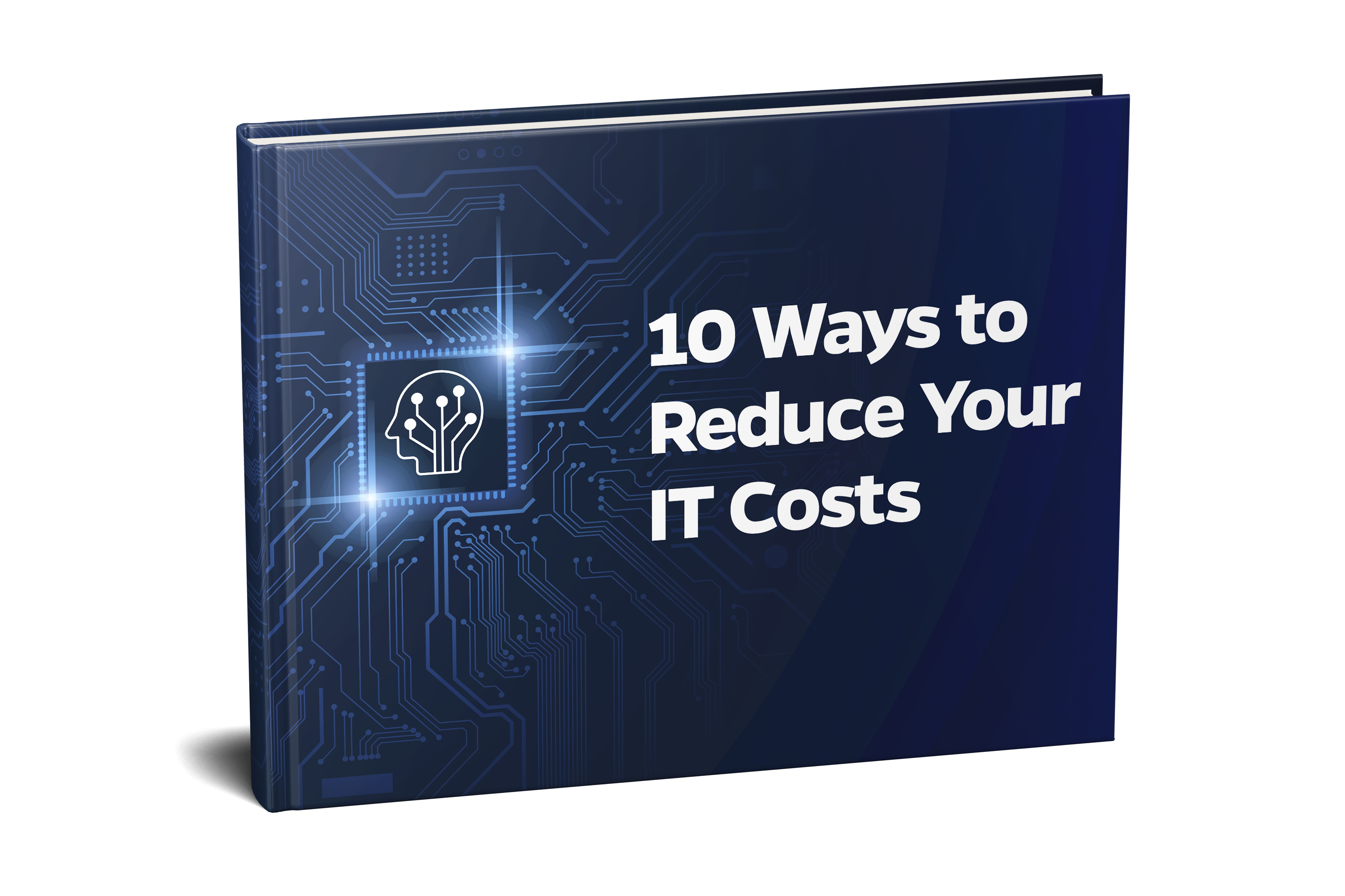 10 Ways to Reduce Your IT Costs